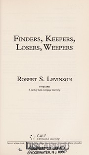 Cover of: Finders, keepers, losers, weepers