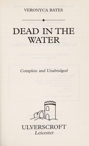 Dead in the water by Veronyca Bates