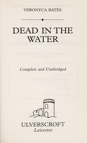 Cover of: Dead in the water | Veronyca Bates
