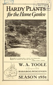 Cover of: Hardy plants for the home garden | W.A. Toole (Firm)