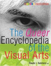Cover of: The Queer Encyclopedia of the Visual Arts | Claude J. Summers