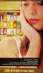 Cover of: Living with cancer | Genevieve T. Slomski