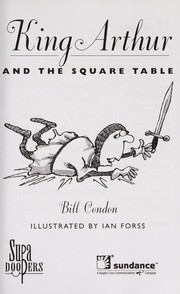 Cover of: King Arthur and the square table | Bill Condon