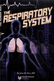 Cover of: The respiratory system | John M. Shea