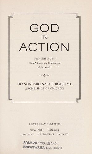 God in action by Francis E. George