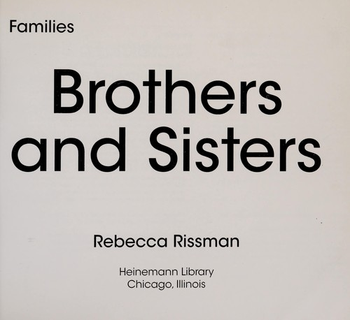 Brothers and sisters by Rebecca Rissman