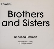 Cover of: Brothers and sisters | Rebecca Rissman
