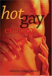 Cover of: Hot Gay Erotica | Richard Labonte
