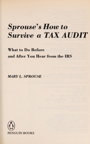 Cover of: Sprouse's how to survive a tax audit | Mary L. Sprouse