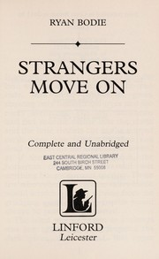 Cover of: Strangers move on | Ryan Bodie