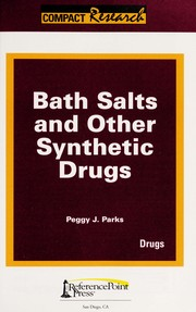 Cover of: Bath salts and other synthetic drugs