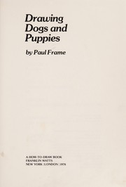 Cover of: Drawing dogs and puppies | Paul Frame