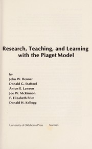 Cover of: Research, teaching, and learning with the Piaget model
