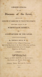 Cover of: Observations on the diseases of the liver, and on the effects of mercury in their treatment | Mills, Thomas