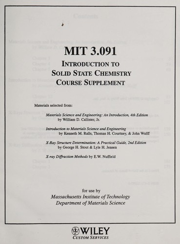 INTRODUCTION TO SOLID STATE CHEMISTRY COURSE SUPPLEMENT (MIT 3.091 for use by MASS INSTITUTE OF TECHNOLOGY DEPT OF MATERIAL SCIENCE) by JR WM. D.  CALLISTER