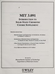 Cover of: INTRODUCTION TO SOLID STATE CHEMISTRY COURSE SUPPLEMENT (MIT 3.091 for use by MASS INSTITUTE OF TECHNOLOGY DEPT OF MATERIAL SCIENCE) | JR WM. D.  CALLISTER