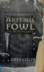 Cover of: The Arctic Incident | Eoin Colfer