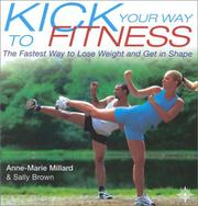 Cover of: Kick Your Way to Fitness | Sally Brown
