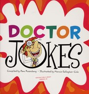 Cover of: Doctor jokes | compiled by Pam Rosenberg ; illustrated by Mernie Gallagher-Cole.