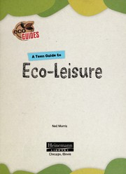 Cover of: A teen guide to eco-leisure | Neil Morris