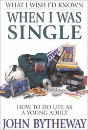 Cover of: What I Wish I'd Known When I Was Single: How to Do Life As a Young Adult