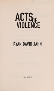 Cover of: Acts of violence | Ryan David Jahn
