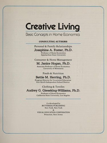 Creative living by consulting authors, Josephine A. Foster ... [et al.].