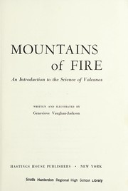 Cover of: Mountains of fire. An introd. to the science of volcanos | GeneviГЁve Vaughan-Jackson