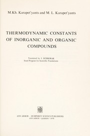 Cover of: Thermodynamic constants of inorganic and organic compounds | Mikhail Khristoforovich Karapetʹi͡ant͡s