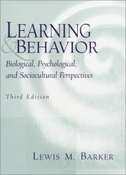 Learning and Behavior by Lewis M. Barker