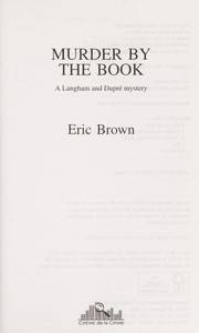 Cover of: Murder by the book | Eric Brown
