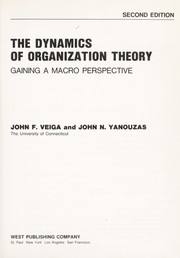 Cover of: The Dynamics of organization theory |