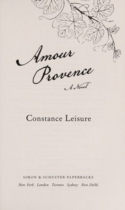 Cover of: Amour Provence | Constance Leisure