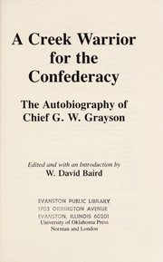 Cover of: A Creek warrior for the Confederacy | G. W. Grayson