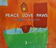 Cover of: Peace. Love. Paws |