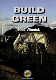 Cover of: Build green | Nick Winnick