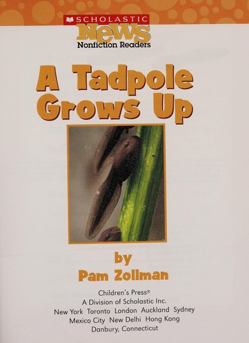 A tadpole grows up by Melvin Berger