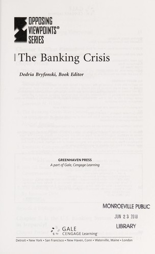 The banking crisis by Dedria Bryfonski, book editor.