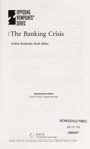Cover of: The banking crisis | Dedria Bryfonski, book editor.