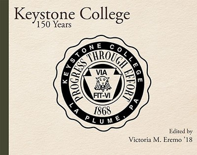 Keystone College: 150 Years by