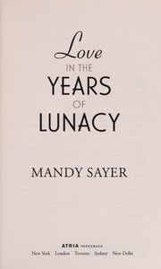 Cover of: Love in the years of lunacy