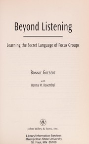 Cover of: Beyond listening | Bonnie Goebert