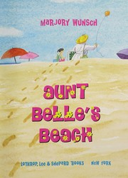Cover of: Aunt Belle's beach | Marjory Wunsch