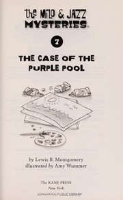 Cover of: The case of the purple pool | Lewis B. Montgomery