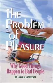 Cover of: The Problem of Pleasure | John H. Gerstner