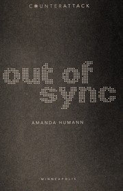 Cover of: Out of sync | Amanda Humann