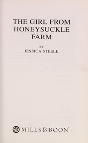 Cover of: The girl from Honeysuckle Farm | Jessica Steele