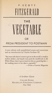 Cover of: The Vegetable, or from President to Postman