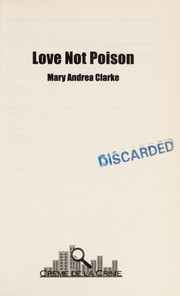 Cover of: Love not poison