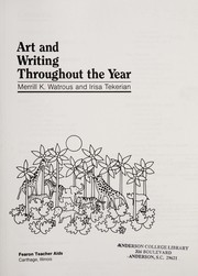 Cover of: Art and Writing Throughout the Year (Gr 1-6) | Irisa Tekerian
